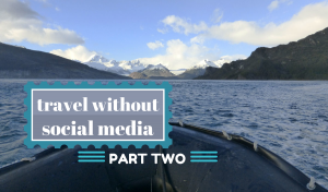 Travel without social media – part 2