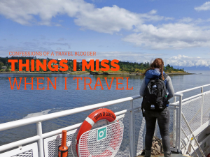 Confessions: Things I miss when I travel