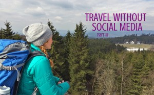 Travel without social media – part 3